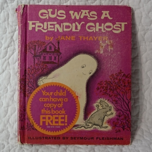 Gus was a Friendly Ghost
